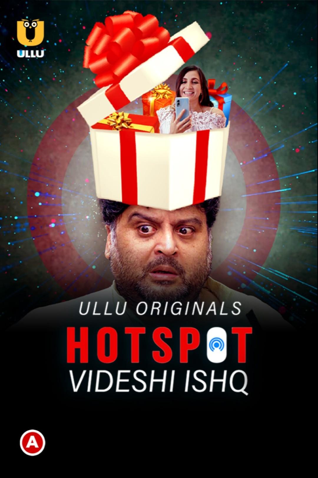 Hotspot: Videshi Ishq S01 Ullu Original 720p | 480p AAC